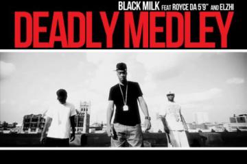 black-milk-deadly-medley-ft-royce-da-59-elzhi-single-cover