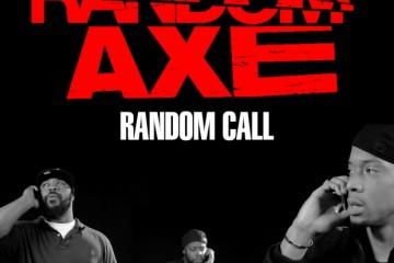 Random Axe - Random Call