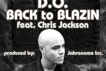D.O. - Back to Blazin