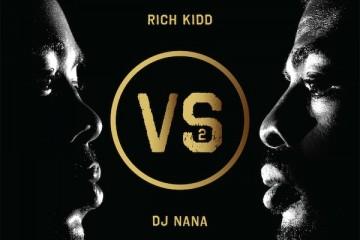 Rich Kidd vs DJ Nana