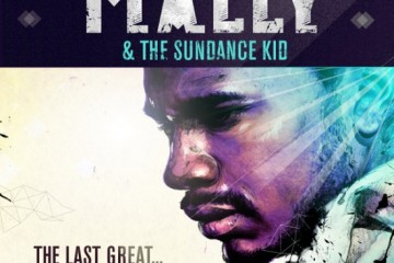 MaLLy & The Sundance Kid - The Last Great