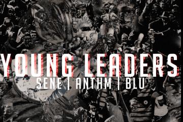 Sene ft. Blu, ANTHM & Britain Parker - Young Leaders