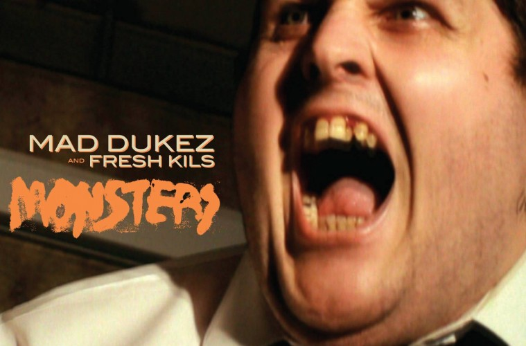 Mad Dukez & Fresh Kils - Monsters