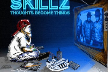 skillz_thoughts_become_things-front