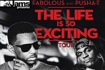 Fabolous Pusha T Life is so exciting tour