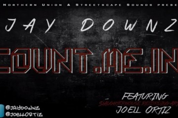 Jay Downz ft. Joell Ortiz - Count Me In