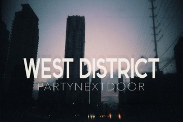 PARTYNEXTDOORWest District