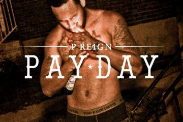 P Reign - Pay Day