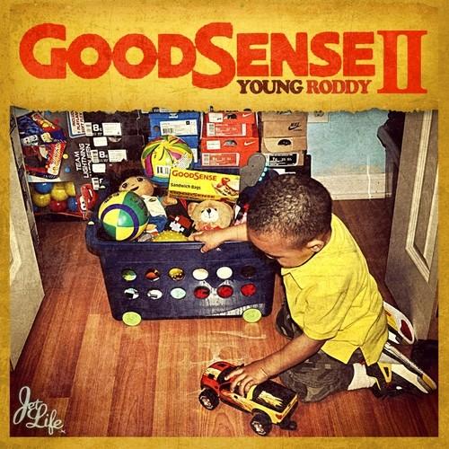 Young roddy good sense 2