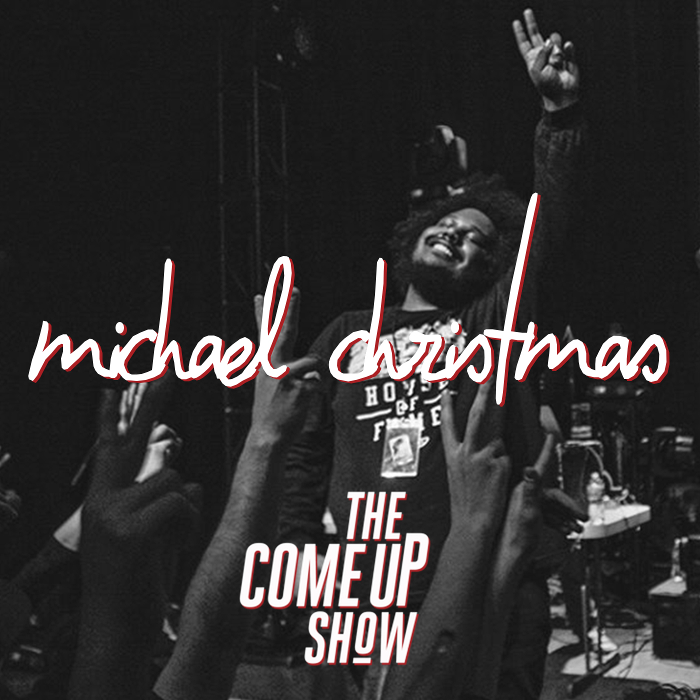 michael christmas on the come up show