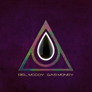 rel mccoy gas money