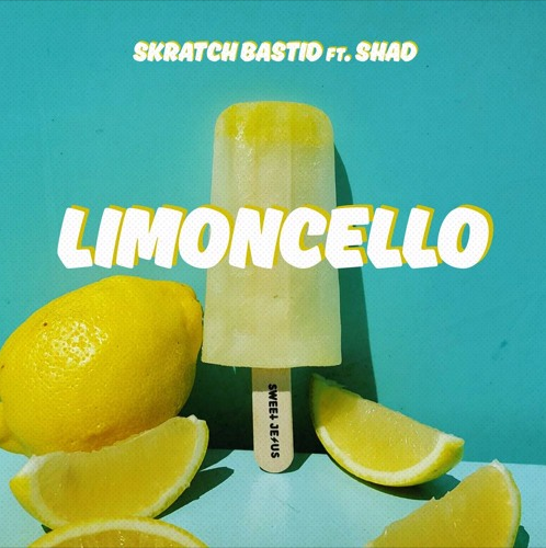 Limoncello - Skratch Bastid ft. Shad
